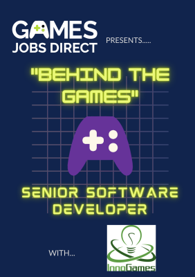 """Behind the Games"" - Senior Software Developer"