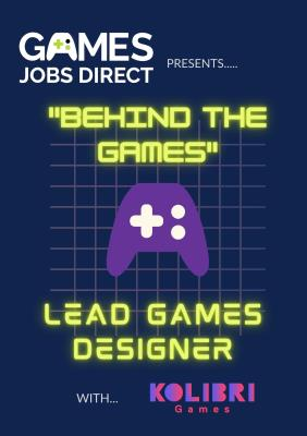"""Behind the Games"" - Lead Game Designer"