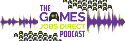 The brand new Games Jobs Direct Podcast